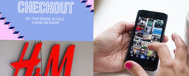 Instagram lanserar Checkout – H&M hakar på tåget